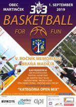BASKETBALL 3x3 V. ROČNÍK BRAŇA MADAJA
